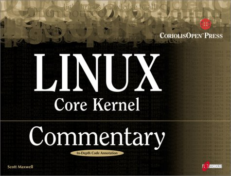 Linux Core Kernel Commentary: Guide to Insider´...