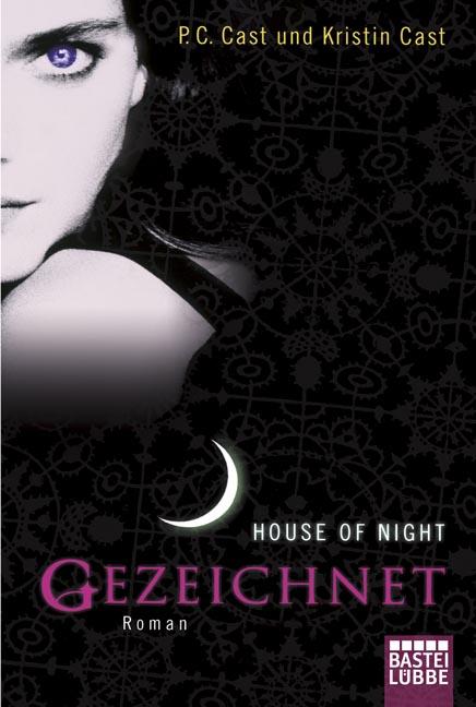 House of Night: Gezeichnet - P.C. Cast [Taschen...