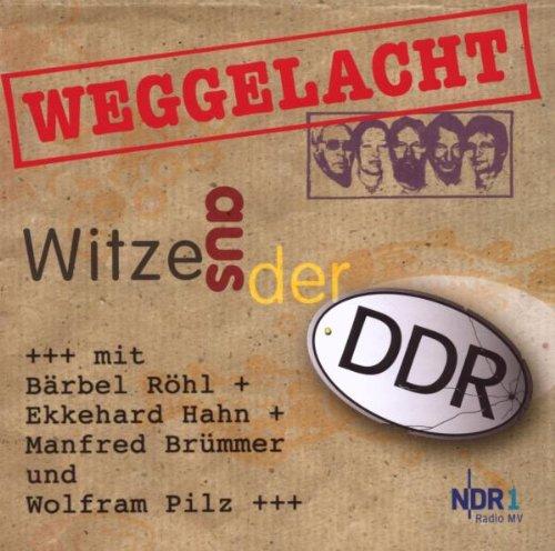 Weggelacht - Witze aus der DDR: über 120 DDR-Wi...