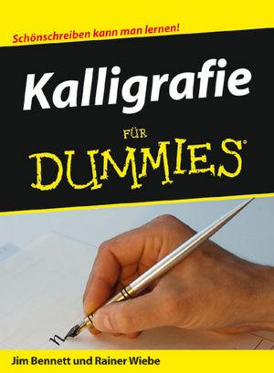 Kalligrafie für Dummies - Jim Bennett