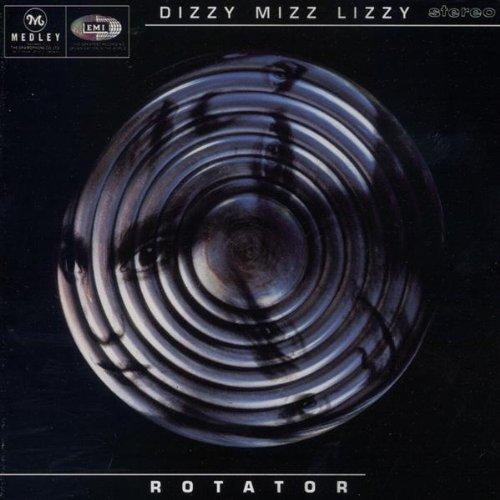 Dizzy Mizz Lizzy - Rotator