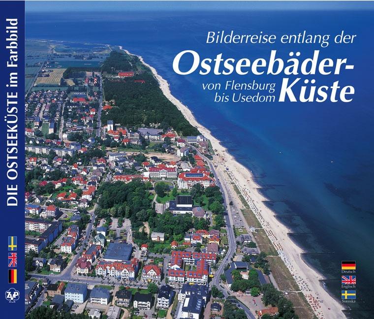 Bilderreise entlang der Ostseebäder-Küste. Von ...