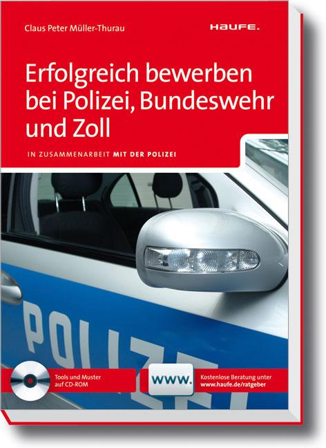 Erfolgreich bewerben bei Polizei, Bundeswehr un...