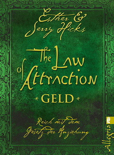 The Law of Attraction - Geld: Reich mit dem Ges...