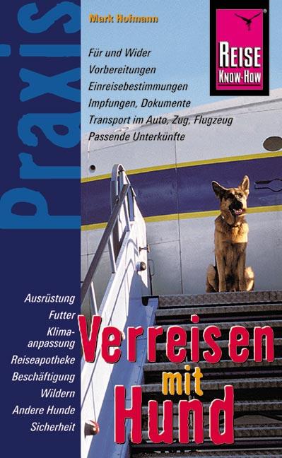 Verreisen mit Hund - Mark Hofmann