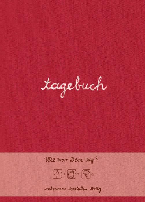 Tagebuch (rot): Wie war dein Tag? Ankreuzen - Ausfüllen - Fertig - Doro Ottermann