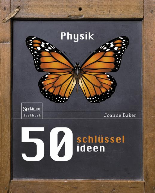 50 Schlüsselideen Physik - Joanne Baker