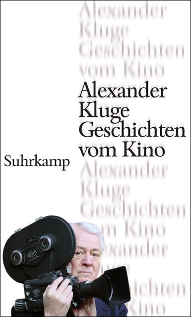 Geschichten vom Kino - Alexander Kluge