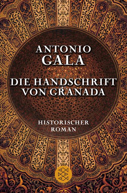 Die Handschrift von Granada - Antonio Gala