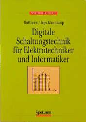 Digitale Schaltungstechnik für Elektrotechniker...