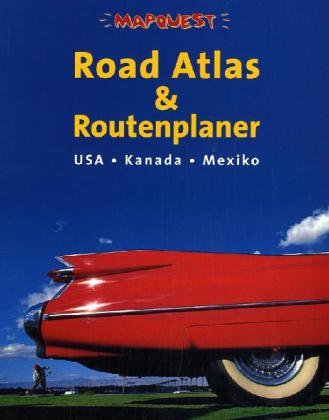 USA - Kanada - Mexiko. Mit Mapquest Road Atlas....