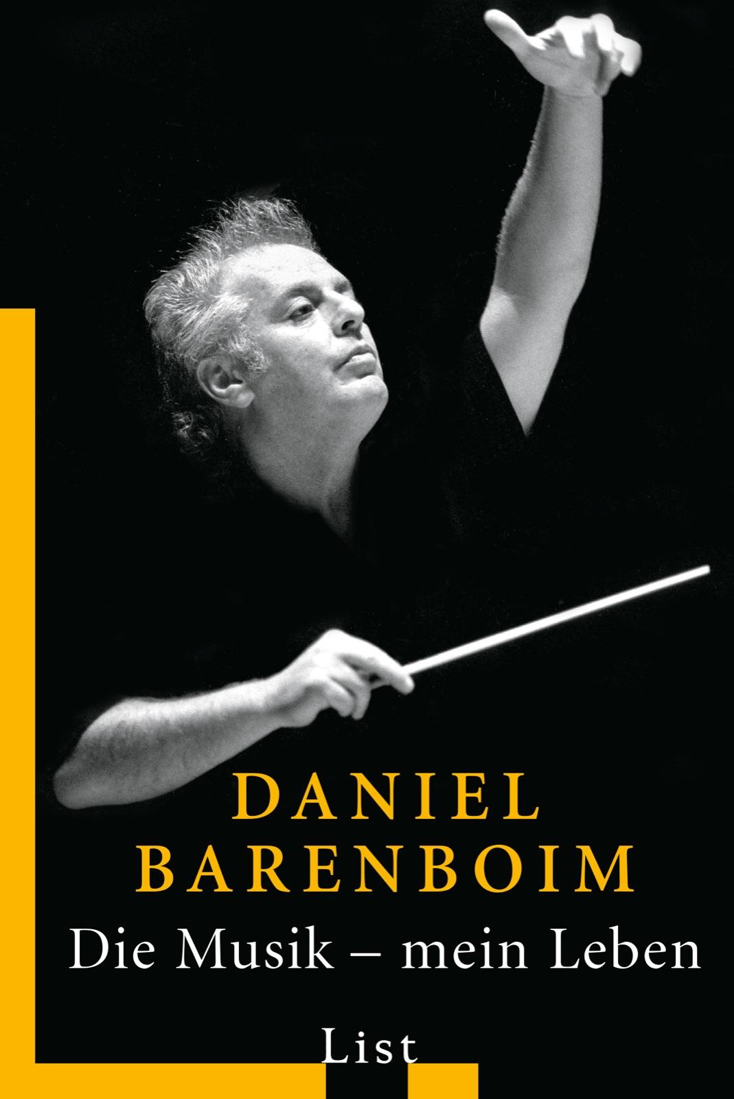 Die Musik, mein Leben: Autobiografie - Daniel B...