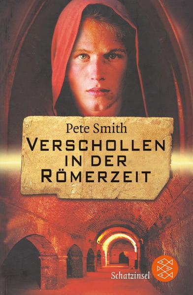Verschollen in der Römerzeit - Pete Smith