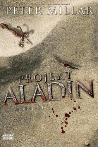 Projekt Aladin: Thriller - Peter Millar