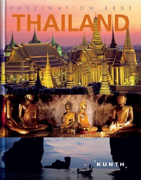 Faszination Erde : Thailand - Peter Gutmann