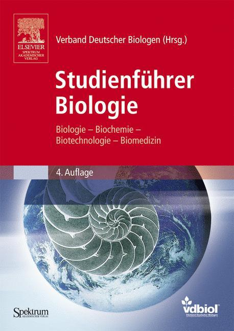 Studienführer Biologie: Biologie, Biochemie, Bi...