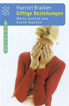 Giftige Beziehungen: Wenn andere uns krank mach...