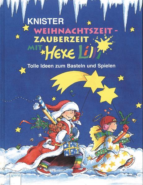 Weihnachtszeit, Zauberzeit mit Hexe Lilli: Toll...