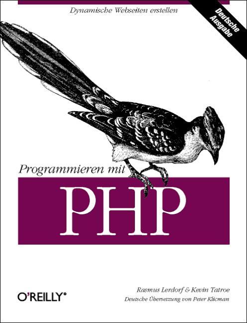 Programmieren mit PHP. - Rasmus Lerdorf