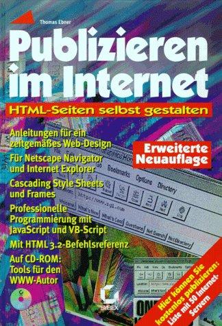 Publizieren im Internet. HTML- Seiten selbst ge...