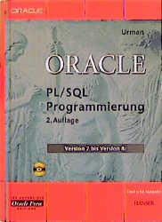 Oracle 8 PL/SQL Programmierung, m. CD-ROM. Vers...