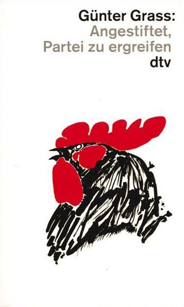 Angestiftet, Partei zu ergreifen - Günter Grass