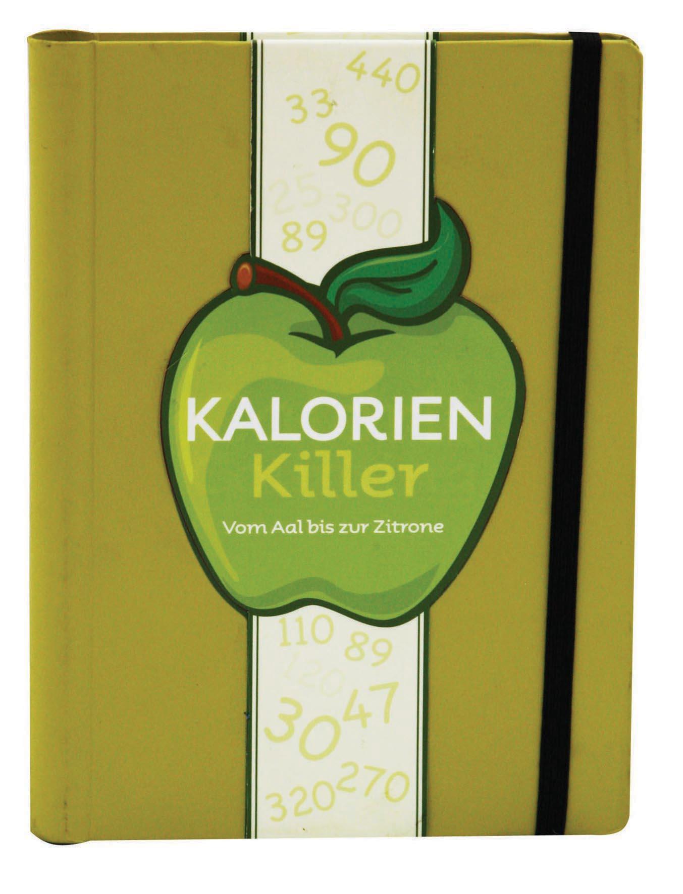 Kalorien Killer: Von Aal bis zur Zitrone.: Von Aal bis zur Zitrone. Mini-Ratgeber - Parragon