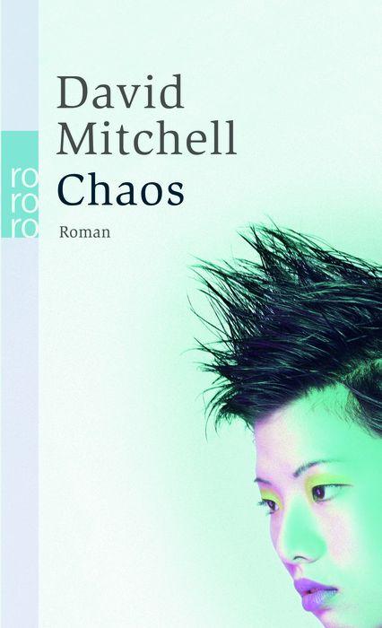Chaos: Ein Roman in neun Teilen - David Mitchell