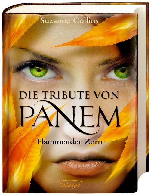 Die Tribute von Panem - Band 3: Flammender Zorn - Suzanne Collins [Gebundene Ausgabe]