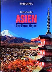 Asien. Der Ferne Osten - Pietro Tarallo