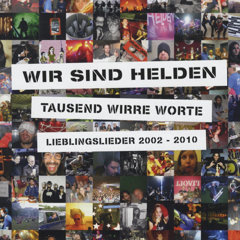 Wir Sind Helden - Tausend Wirre Worte - Lieblingslieder 2002-2010