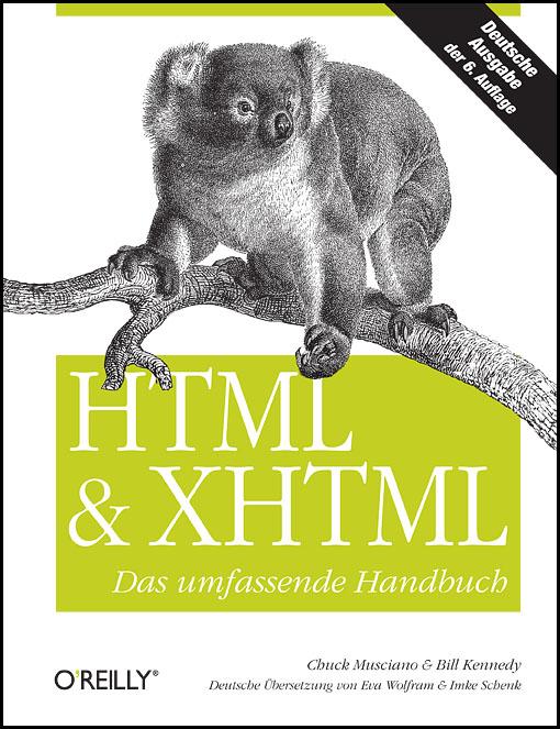 HTML und XHTML: Das umfassende Handbuch - Chuck...