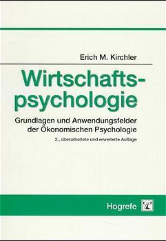 Wirtschaftspsychologie: Grundlagen und Anwendun...