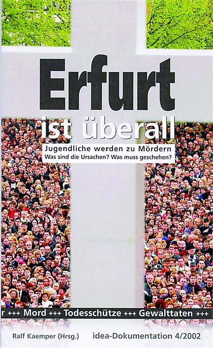 Erfurt ist überall: Jugendliche werden zu Mördern