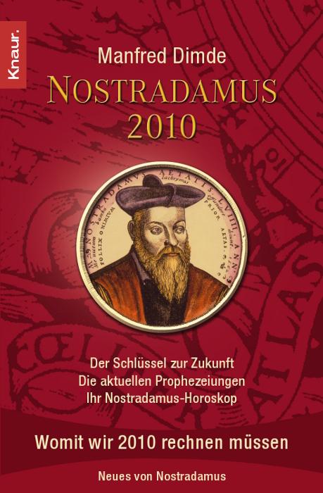 Nostradamus 2010: Der Schlüssel zur Zukunft - D...