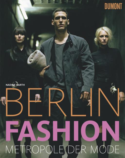 Berlin Fashion: Metropole der Mode