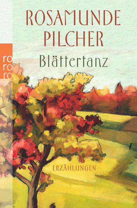 Blättertanz: Erzählungen - Rosamunde Pilcher
