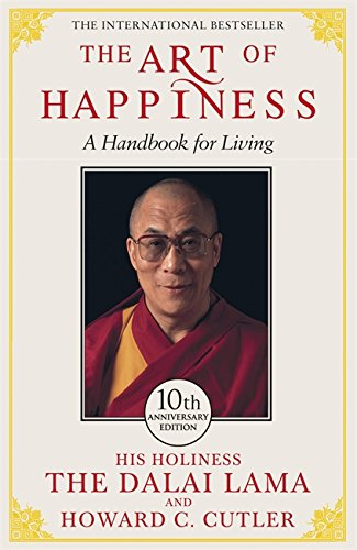 The Art of Happiness: A Handbook for Living - Dalai Lama
