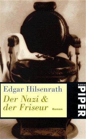 Der Nazi und der Friseur - Edgar Hilsenrath