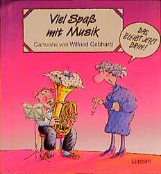 Viel Spaß mit Musik - Wilfried Gebhard