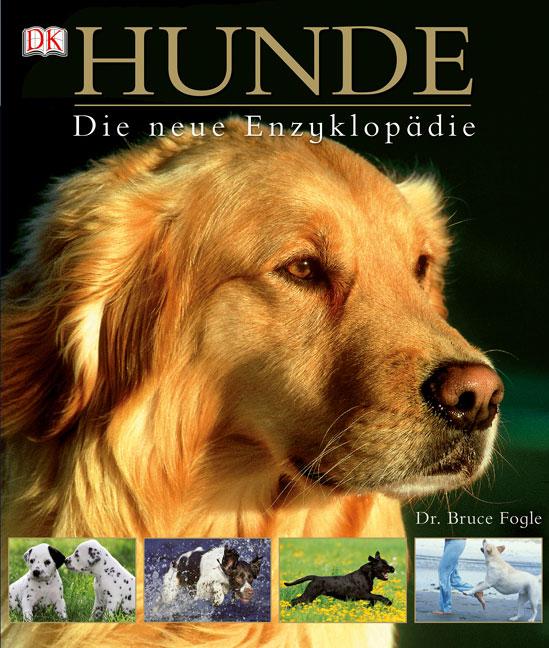 Hunde Die neue Enzyklopädie - Bruce Fogle