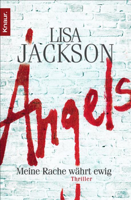 Angels: Meine Rache währt ewig - Lisa Jackson