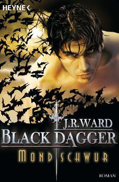 Mondschwur: Black Dagger 16 - Roman - J. R. Ward