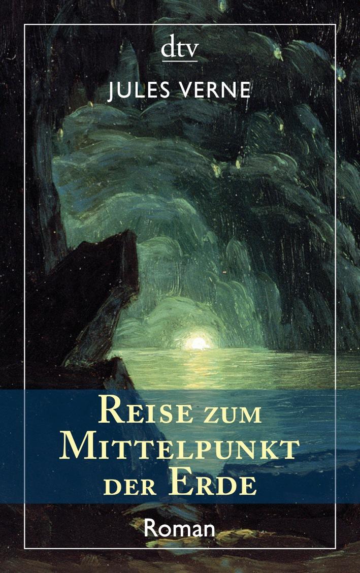 Reise zum Mittelpunkt der Erde: Roman: Roman / Mit sämtlichen Illustrationene der französischen Originalausgabe - Jules
