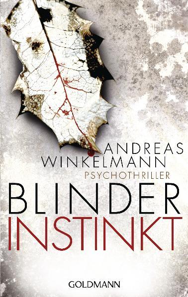 Blinder Instinkt - Andreas Winkelmann [Taschenbuch]