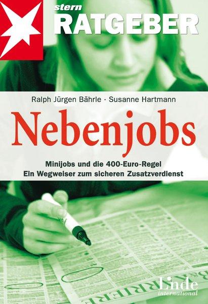 Nebenjobs. Minijobs und die neue 400-Euro-Regel...