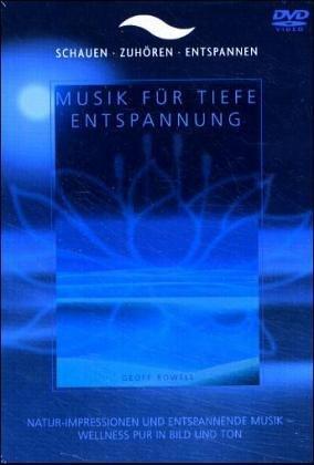 Musik für tiefe Entspannung, 1 DVD-Video