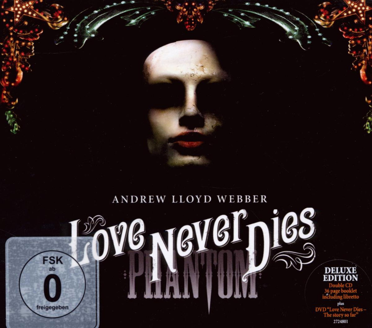 Musical - Love Never Dies (Phantom der Oper 2) ...