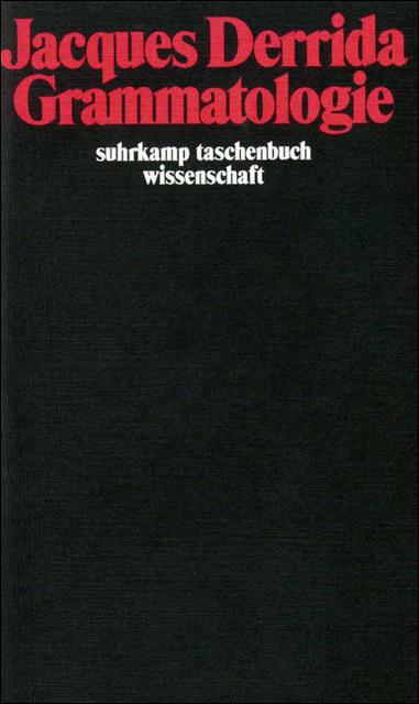 Grammatologie (suhrkamp taschenbuch wissenschaft) - Jacques Derrida