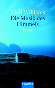 Die Musik des Himmels. - Niall Williams